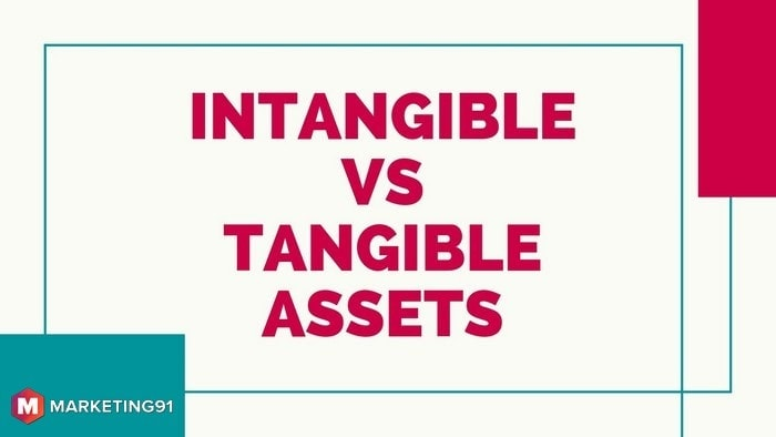 Intangible Vs Tangible Assets
