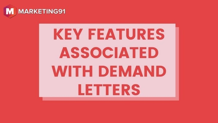 Key Features associated with Demand Letters - 1