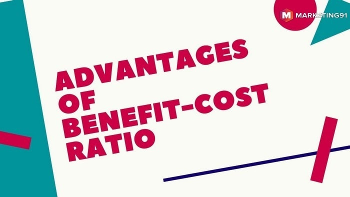 Advantages of benefit-cost ratio