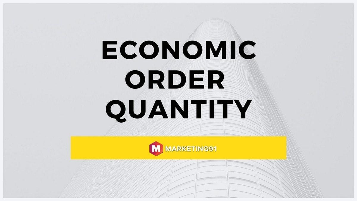 What is Economic Order Quantity