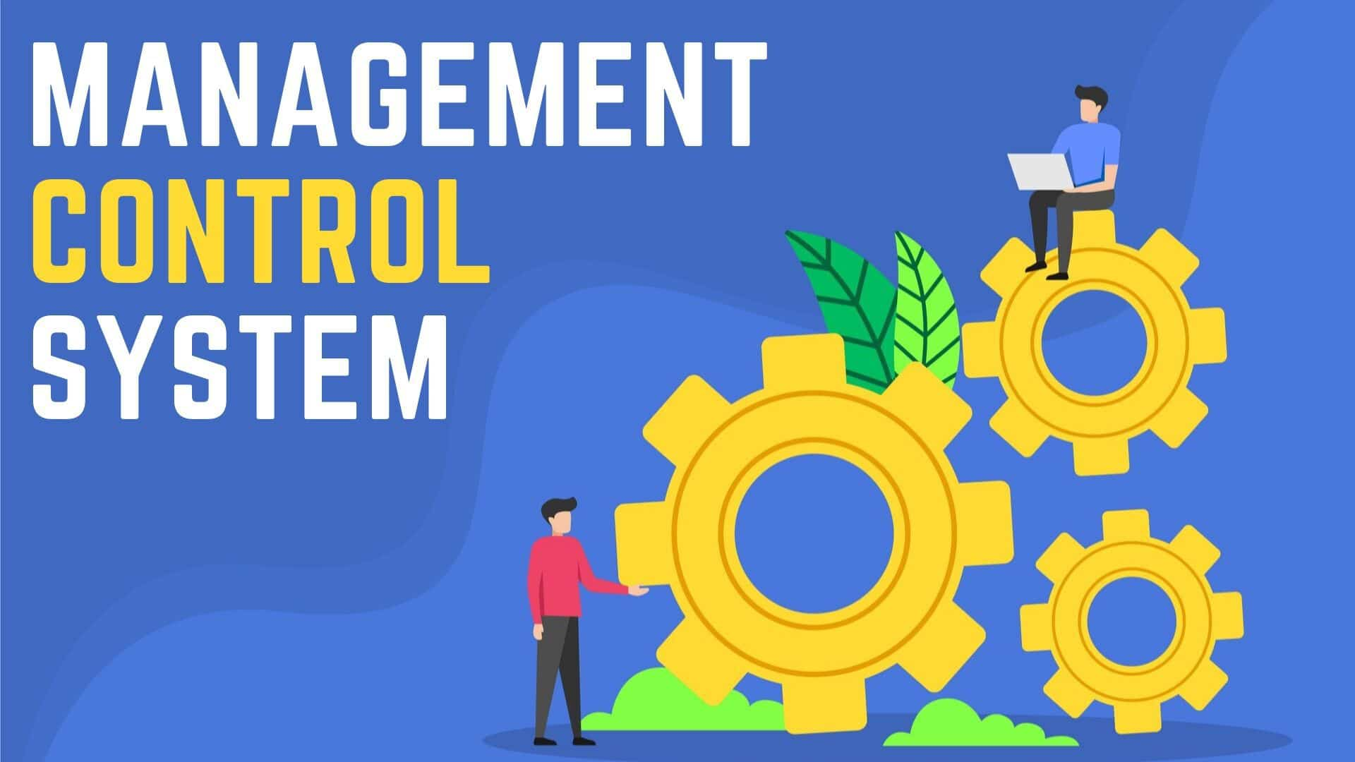 What is Management Control System - 1
