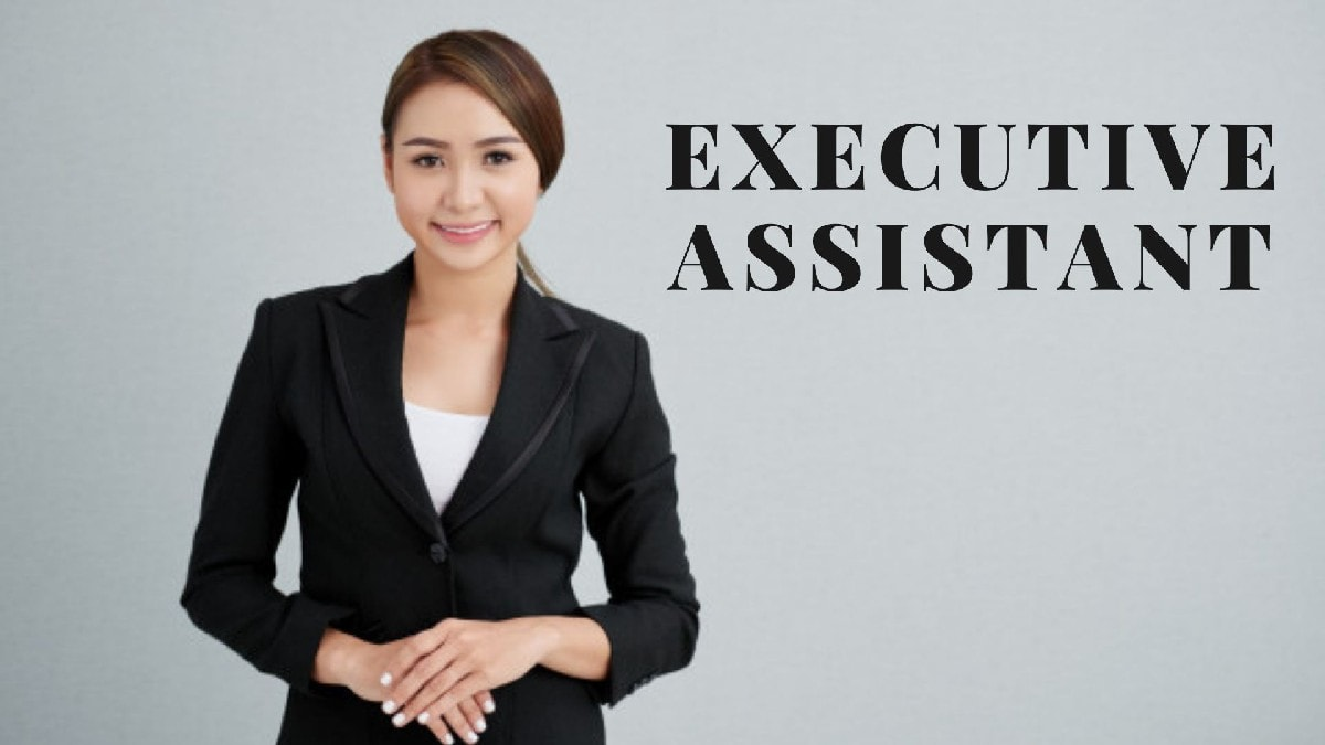 What is Executive Assistant