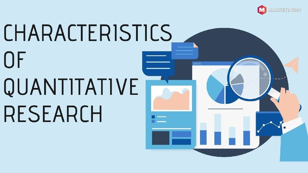 Characteristics of Quantitative Research