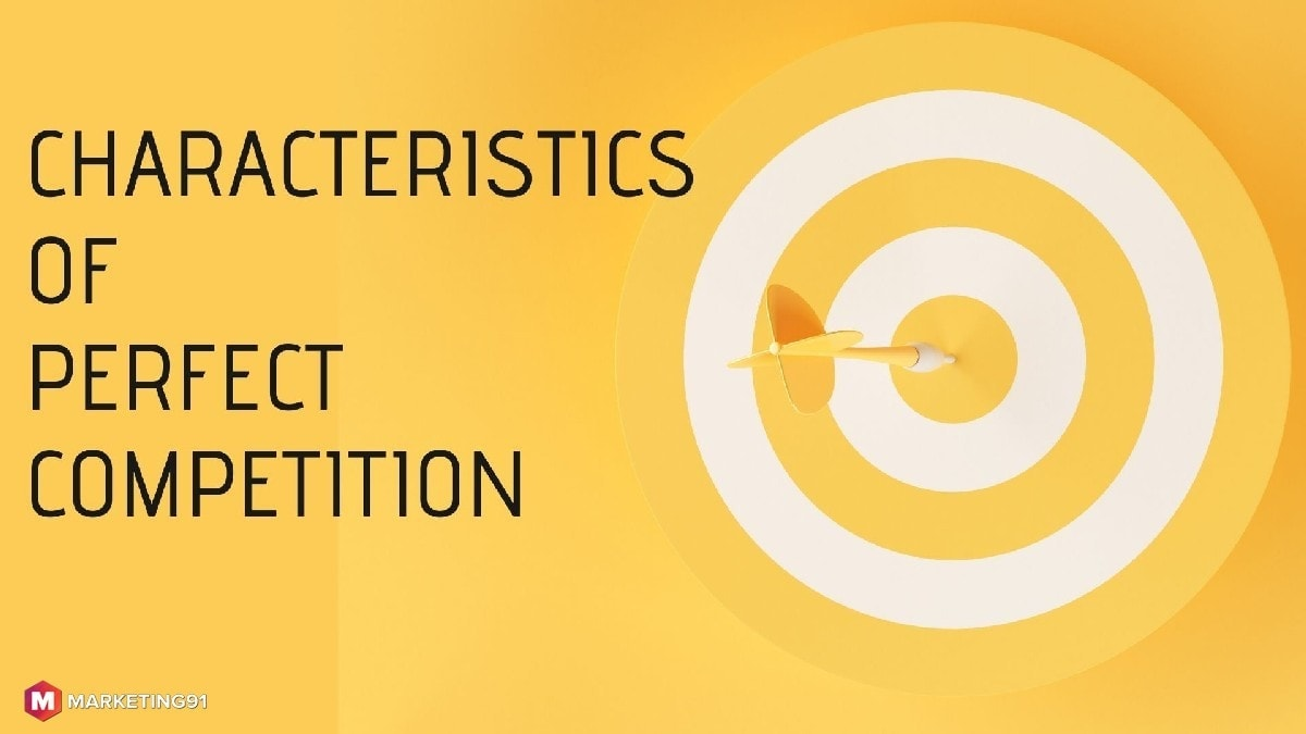 Characteristics of perfect competition - 1
