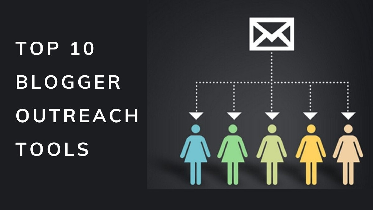 Top 10 Blogger Outreach Tools
