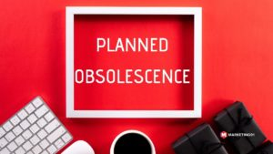 Types of planned obsolescence