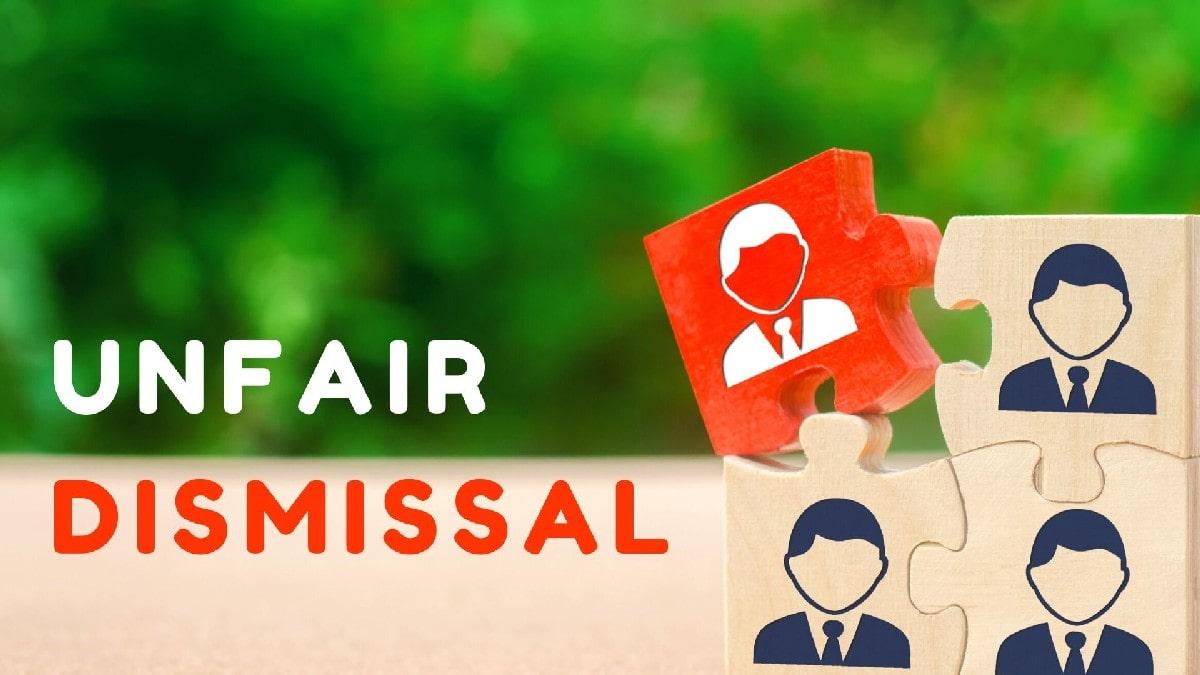 What is Unfair Dismissal