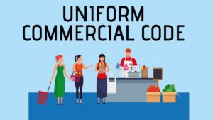 What is Uniform Commercial Code