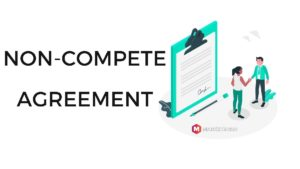 What is the Non-Compete Agreement