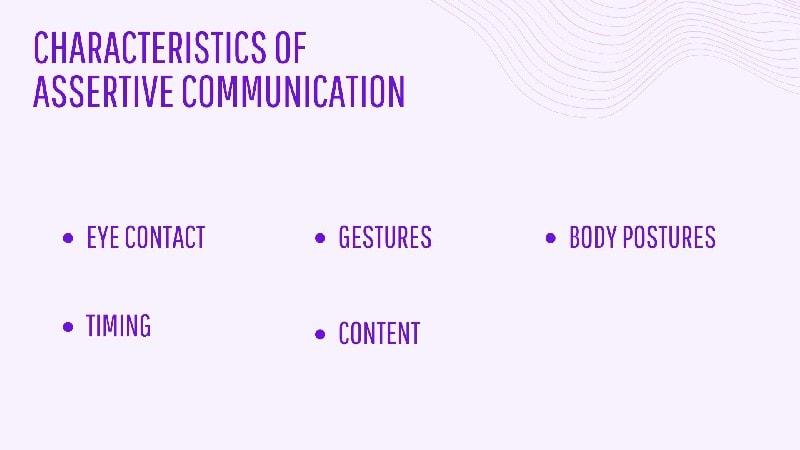 Characteristics of Assertive Communication