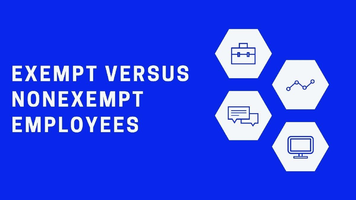 Exempt Versus Nonexempt employees