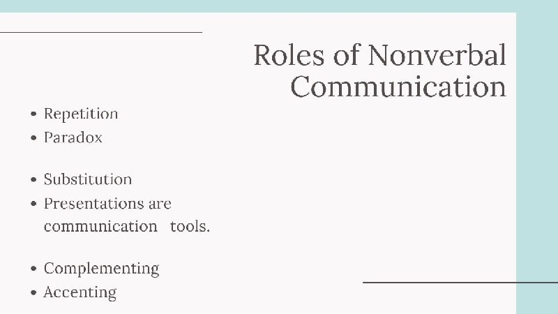 Roles of Non-verbal Communication