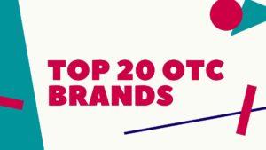 Top 20 OTC Brands