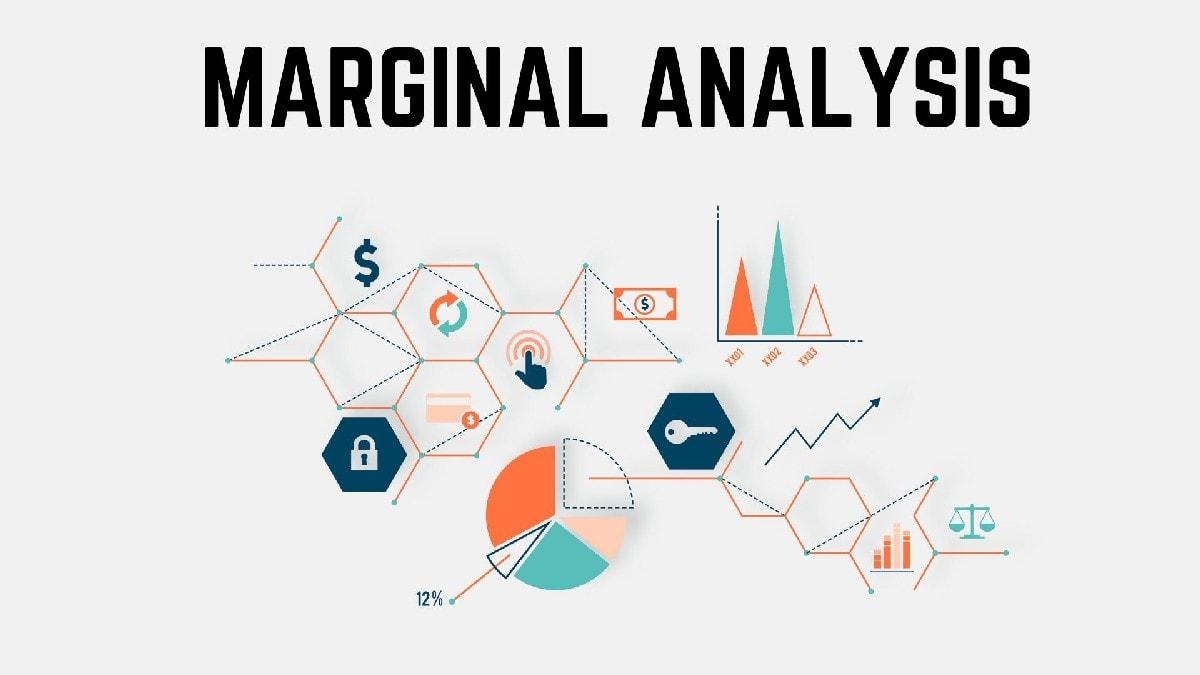What is Marginal Analysis