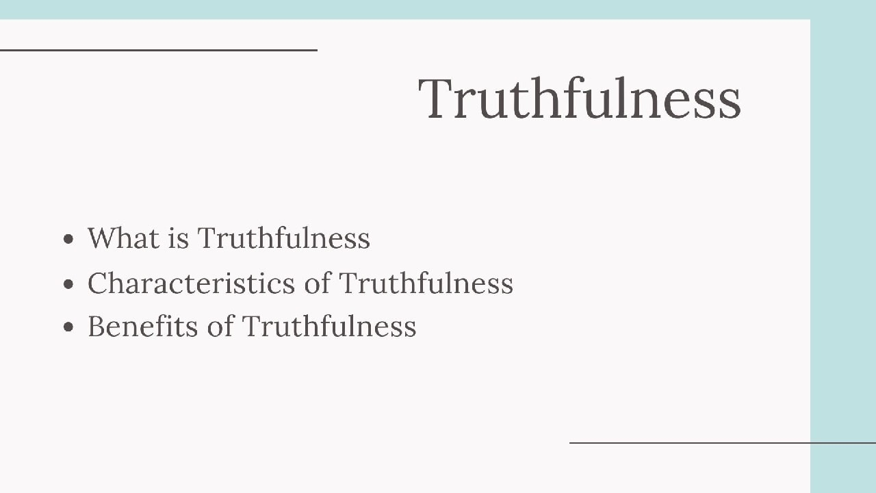 Characteristics of Truthfulness