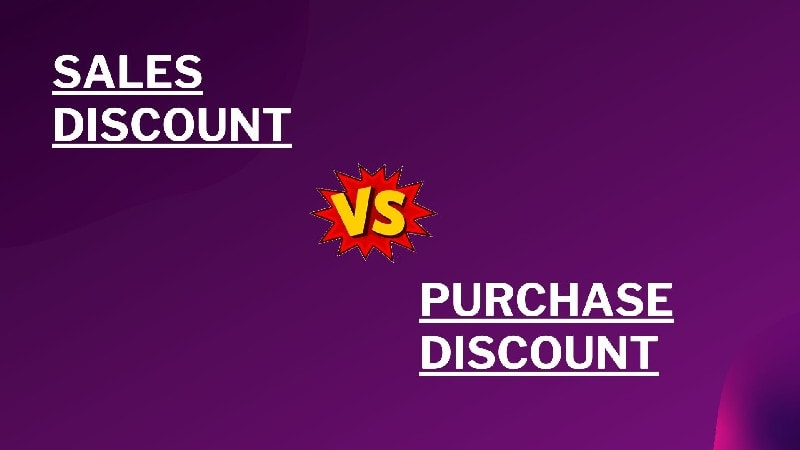 Difference between Sales Discount and Purchase Discount