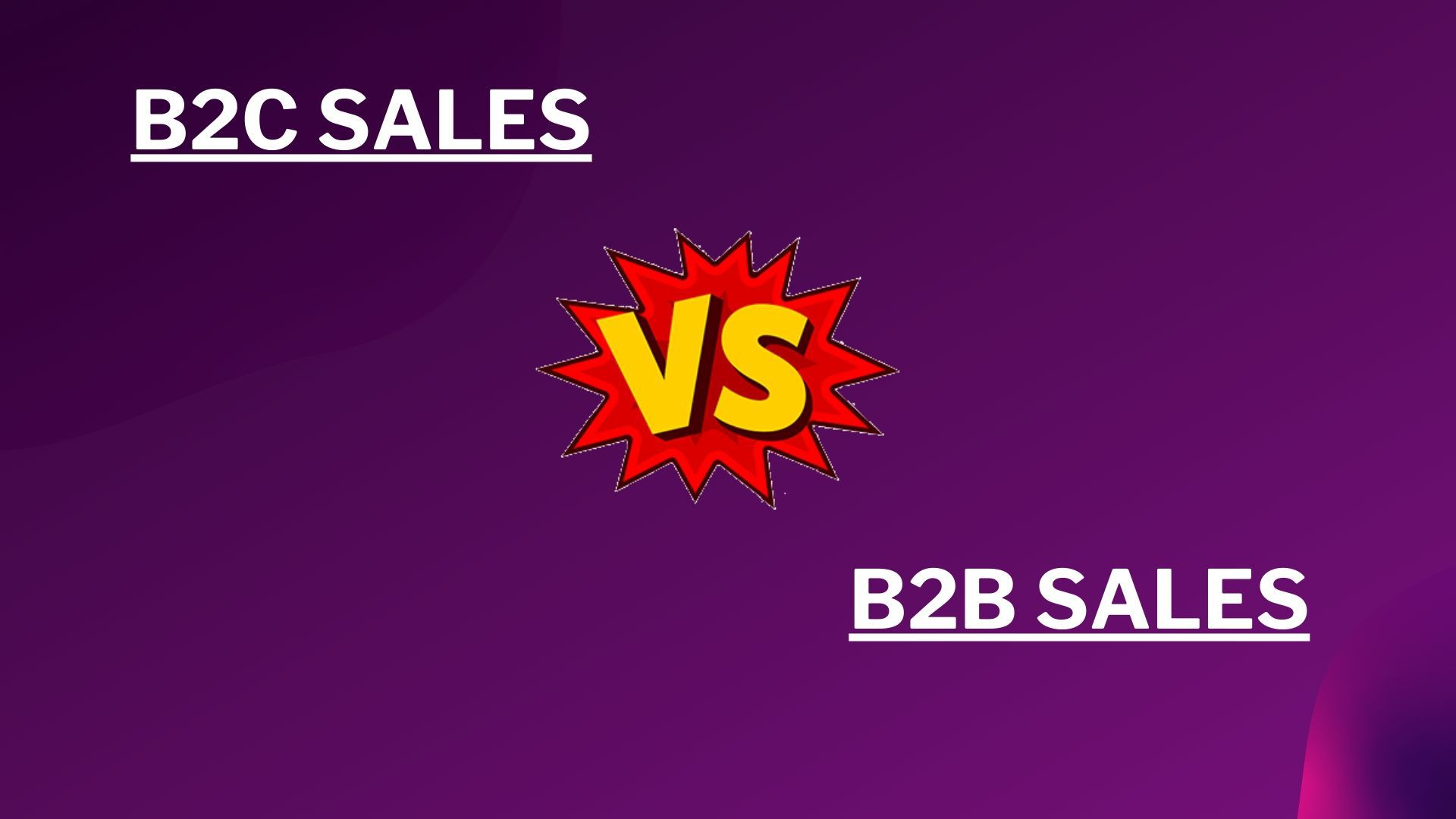 Differences between B2C Sales and B2B sales