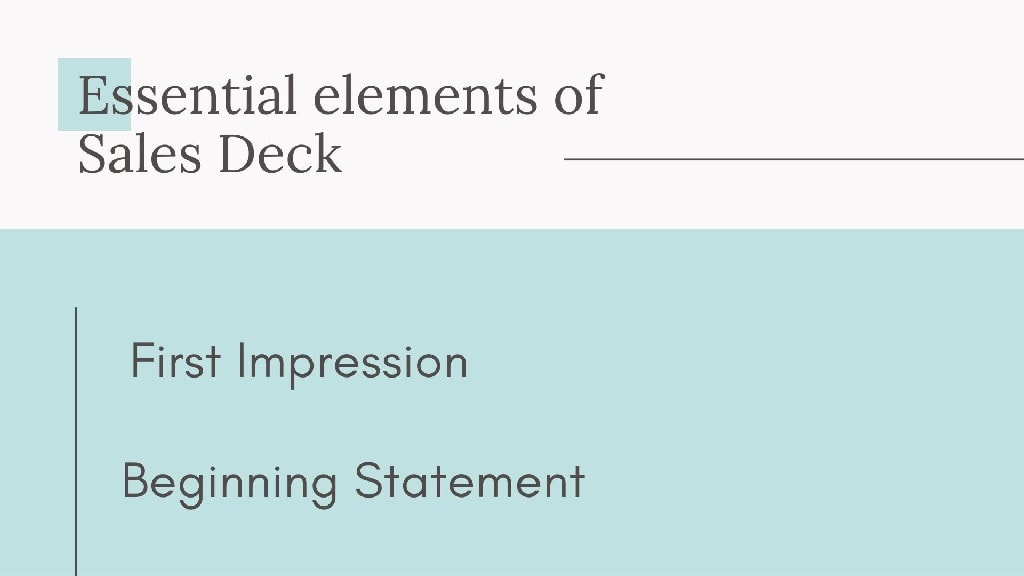 Essential elements of Sales Deck