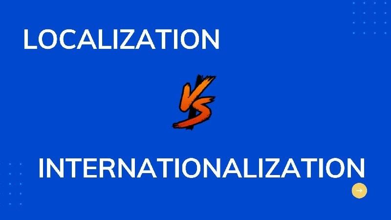 Localization vs.Internationalization