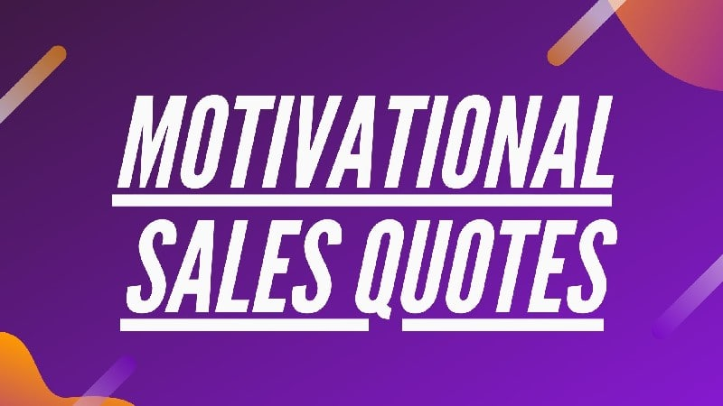 Motivational Sales Quotes - 1