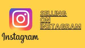 Selling on Instagram