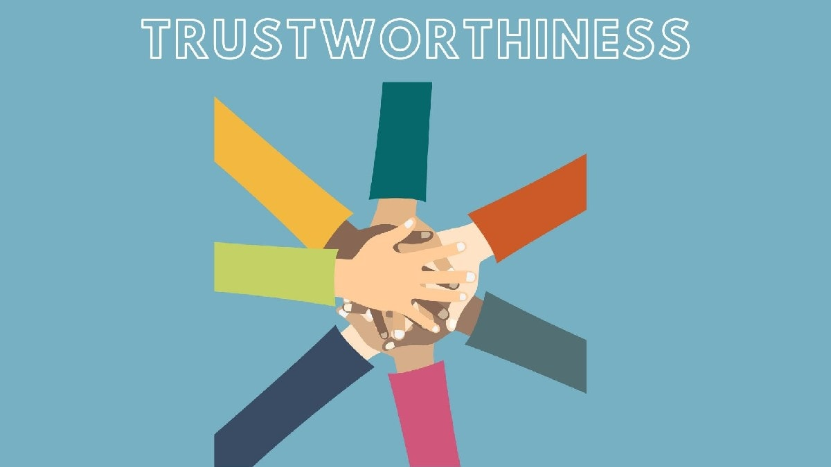 What is trustworthiness