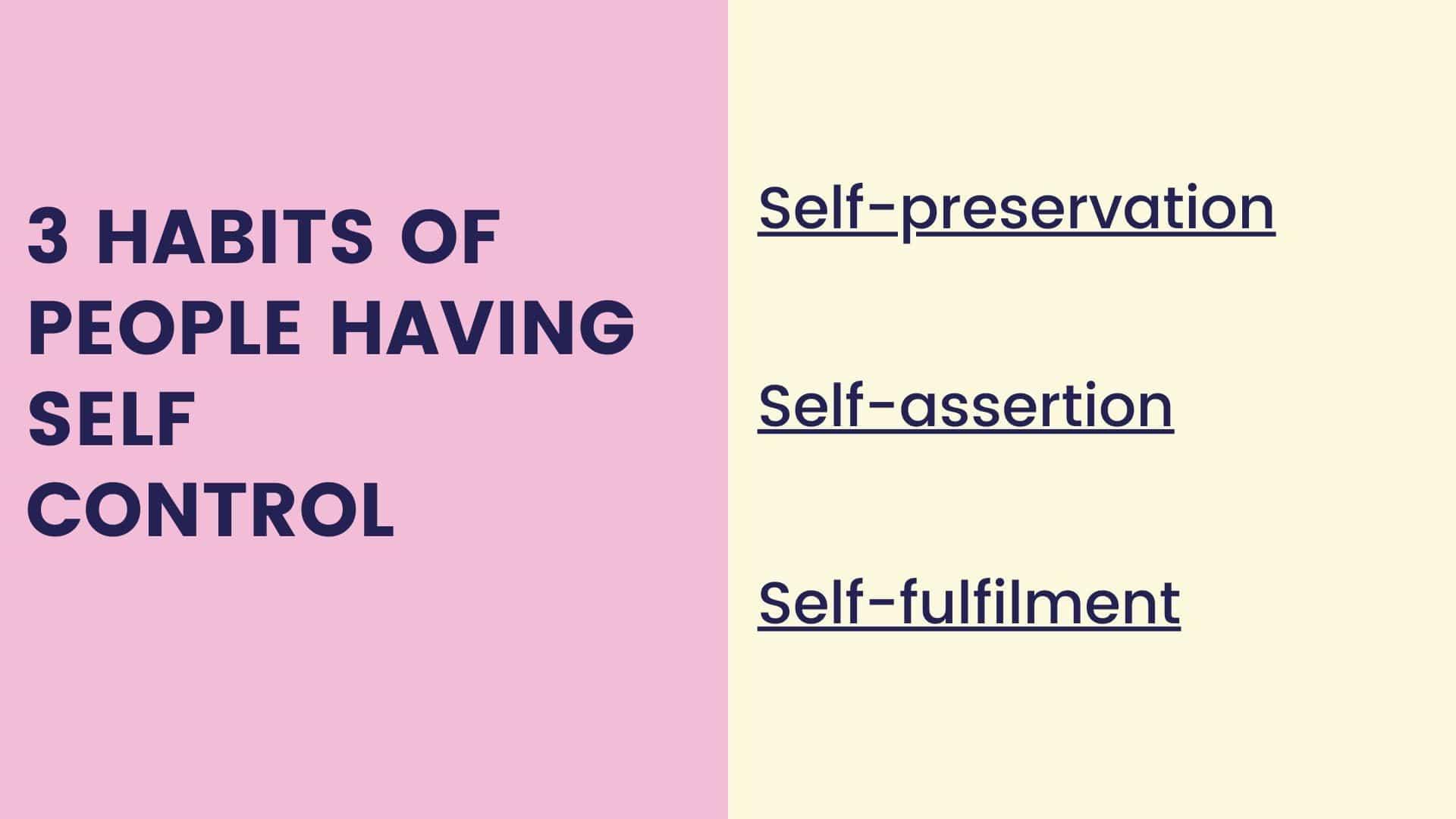 3 Habits of people having Self Control