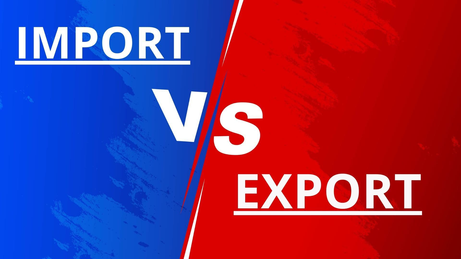 differences between import and export