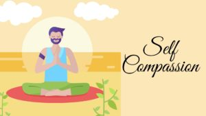 Introduction the Self Compassion