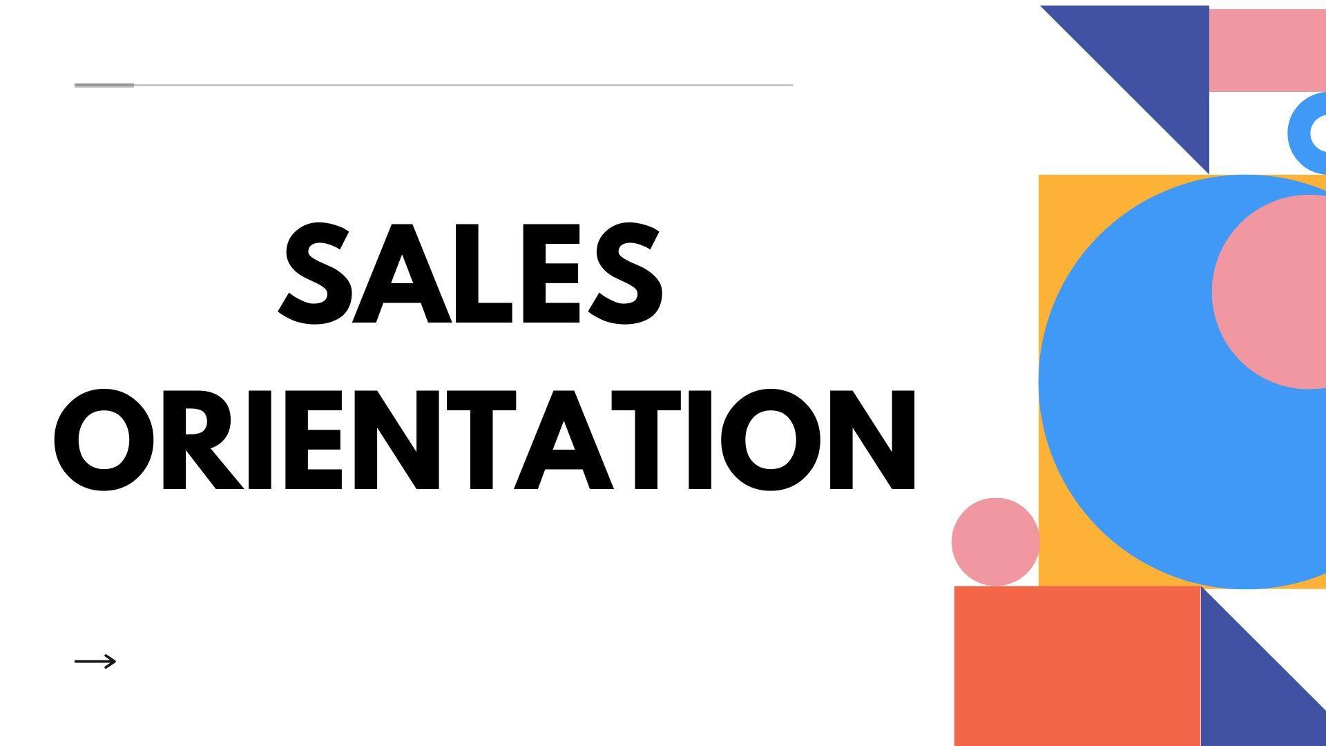 Sales orientation