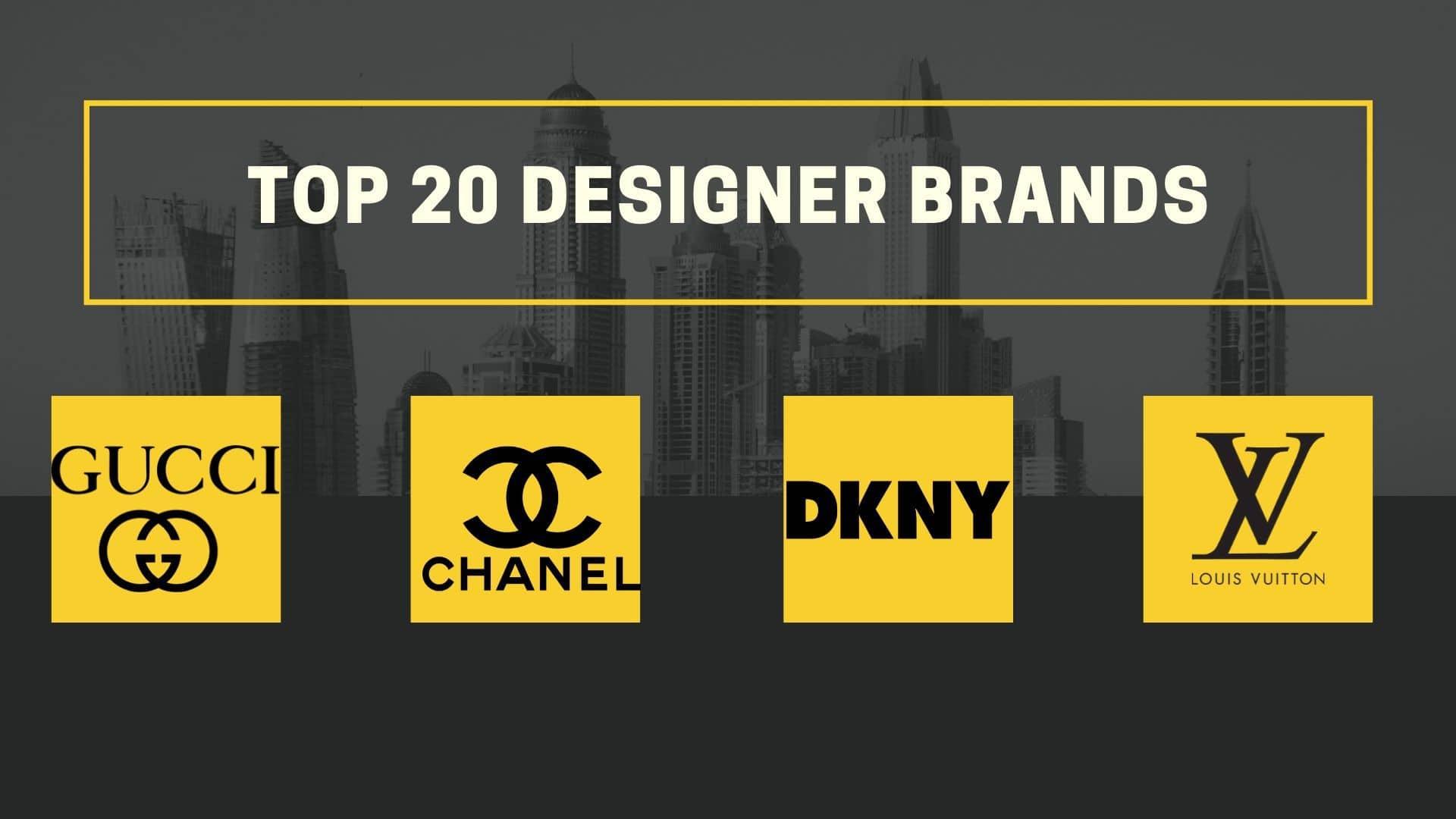 Top 20 Designer Brands
