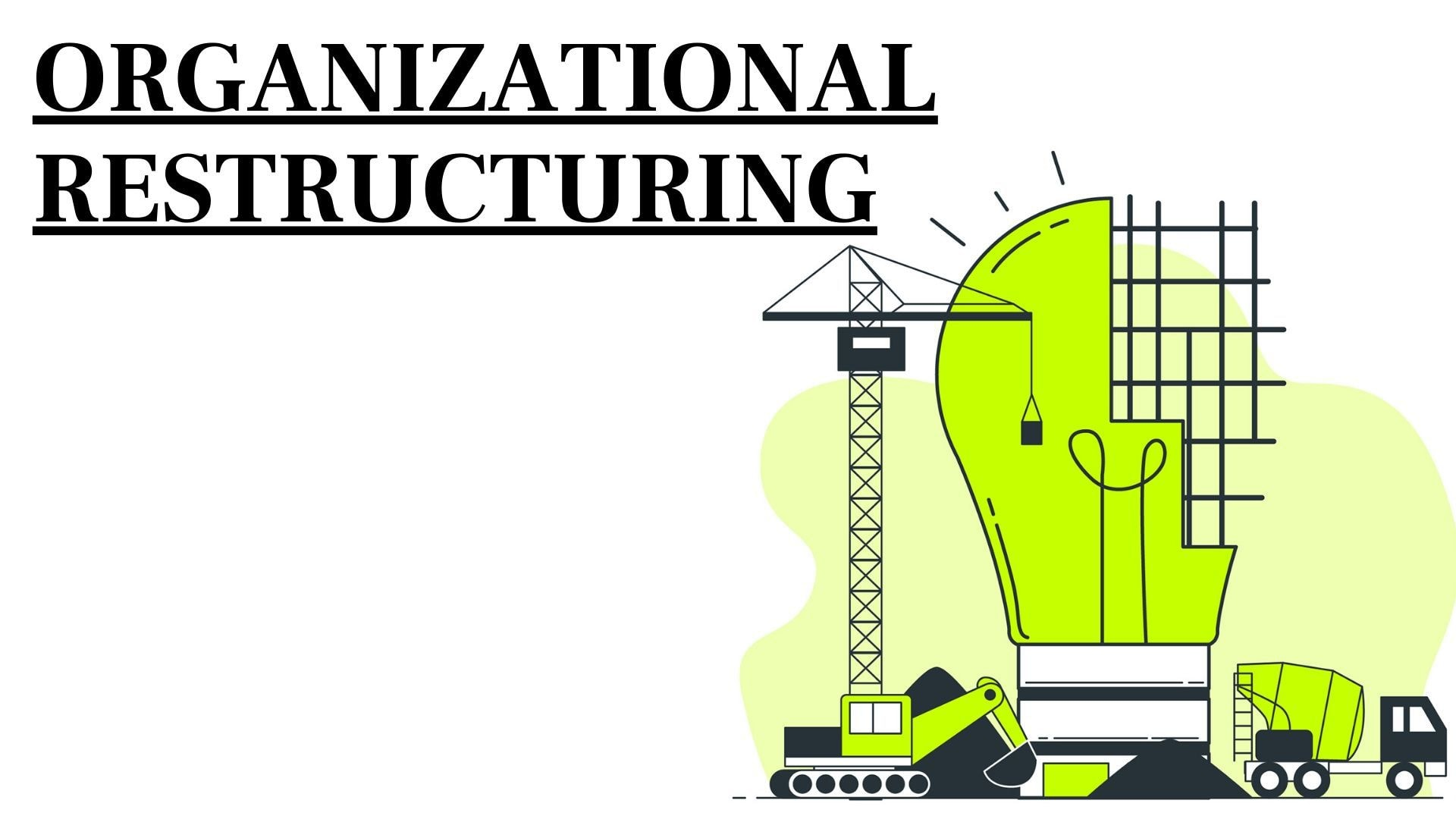 What is Organizational Restructuring