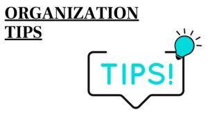 What is Organizational Tips