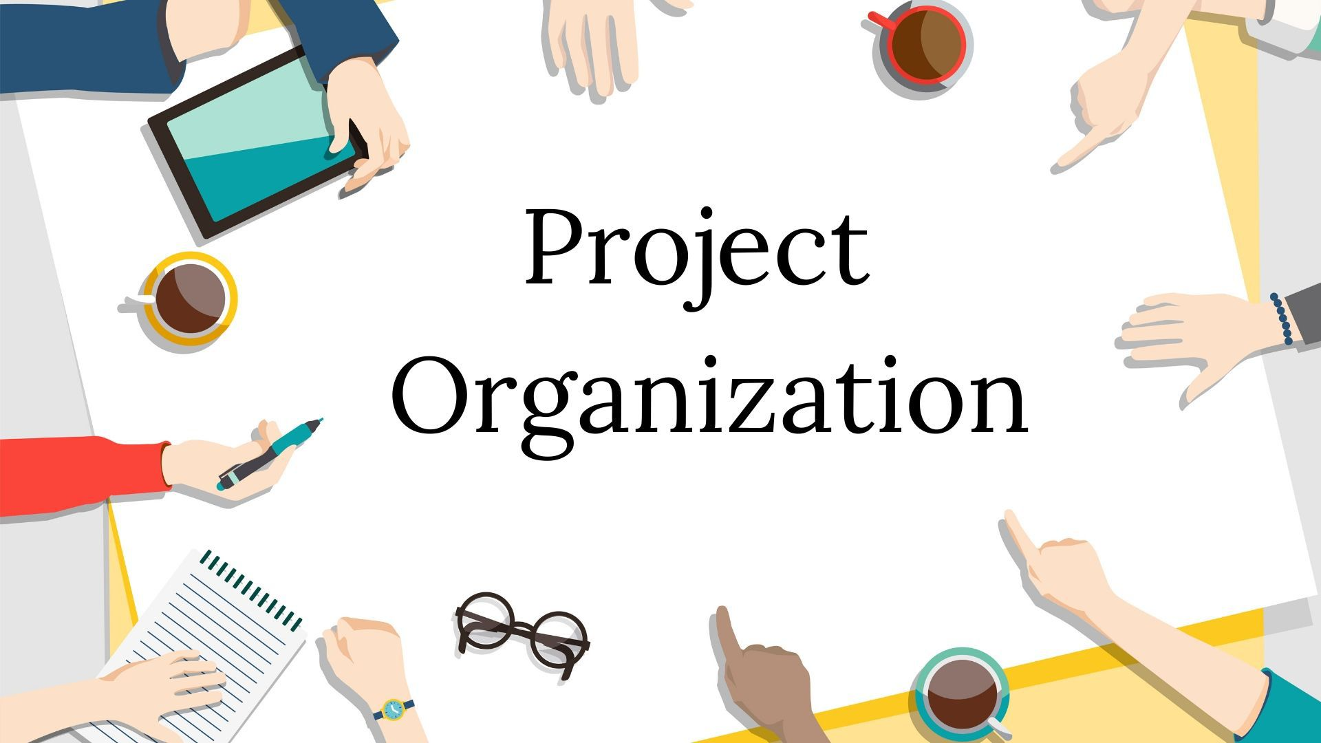 What is Project Organization