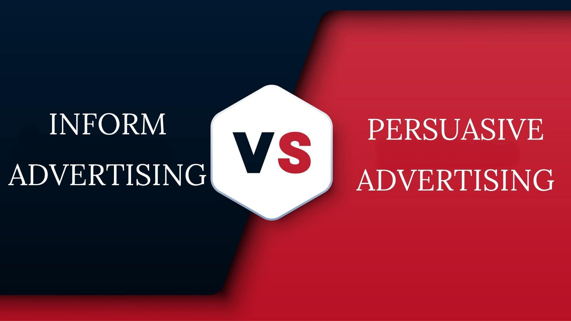 Informative Advertising Vs Persuasive Advertising - 1