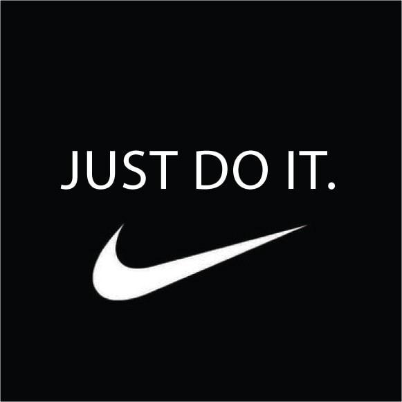Nike – Just Do It Advertising slogans