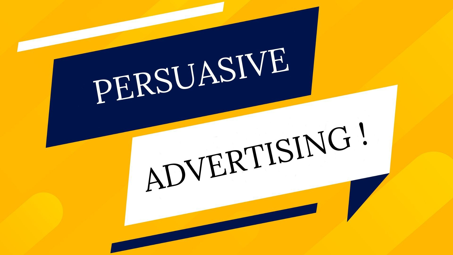 What is Persuasive Advertising