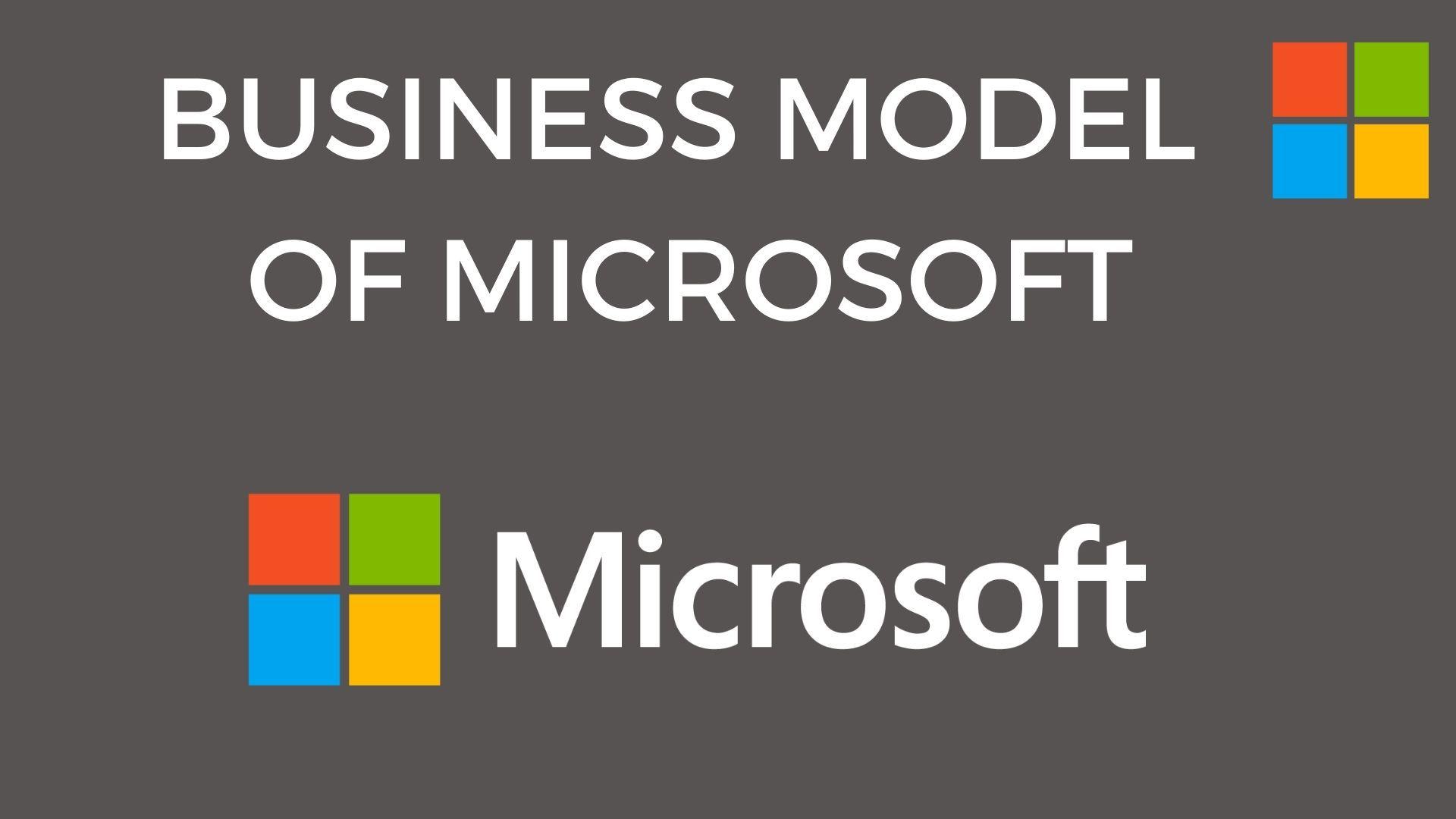 Business Model of Microsoft