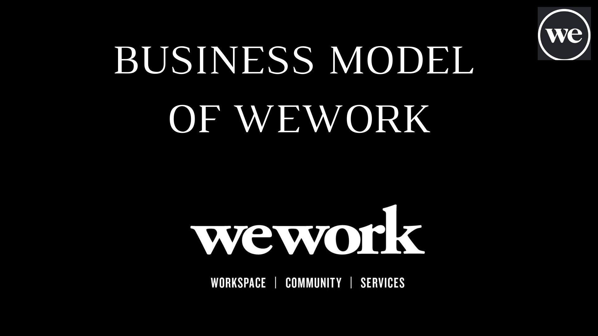 Business model of Wework