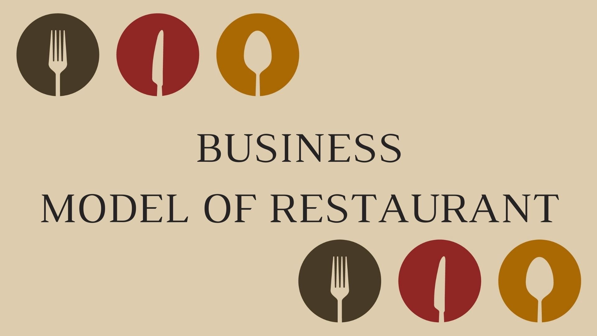 Business model of restaurant