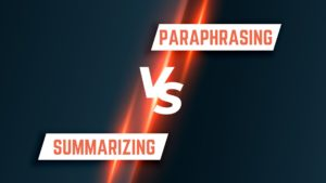 Paraphrasing and Summarizing