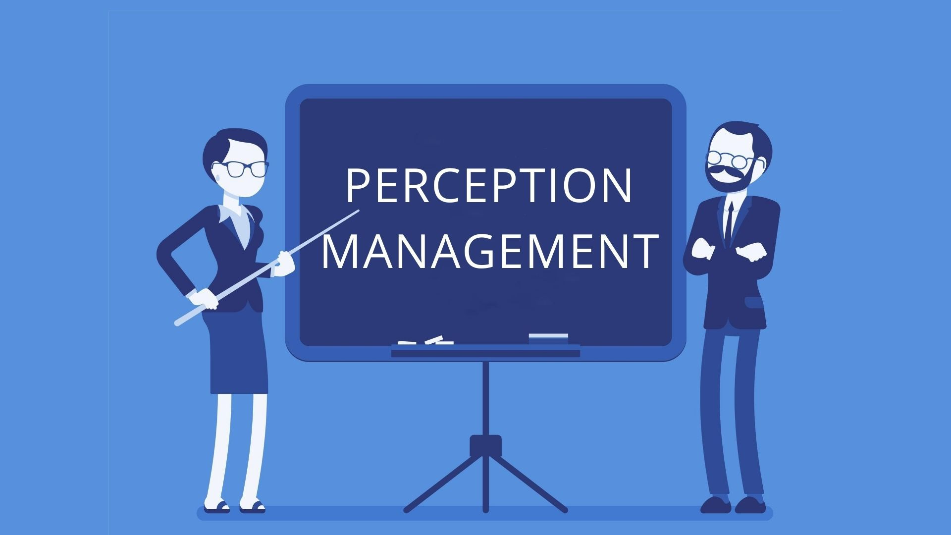 Perception Management