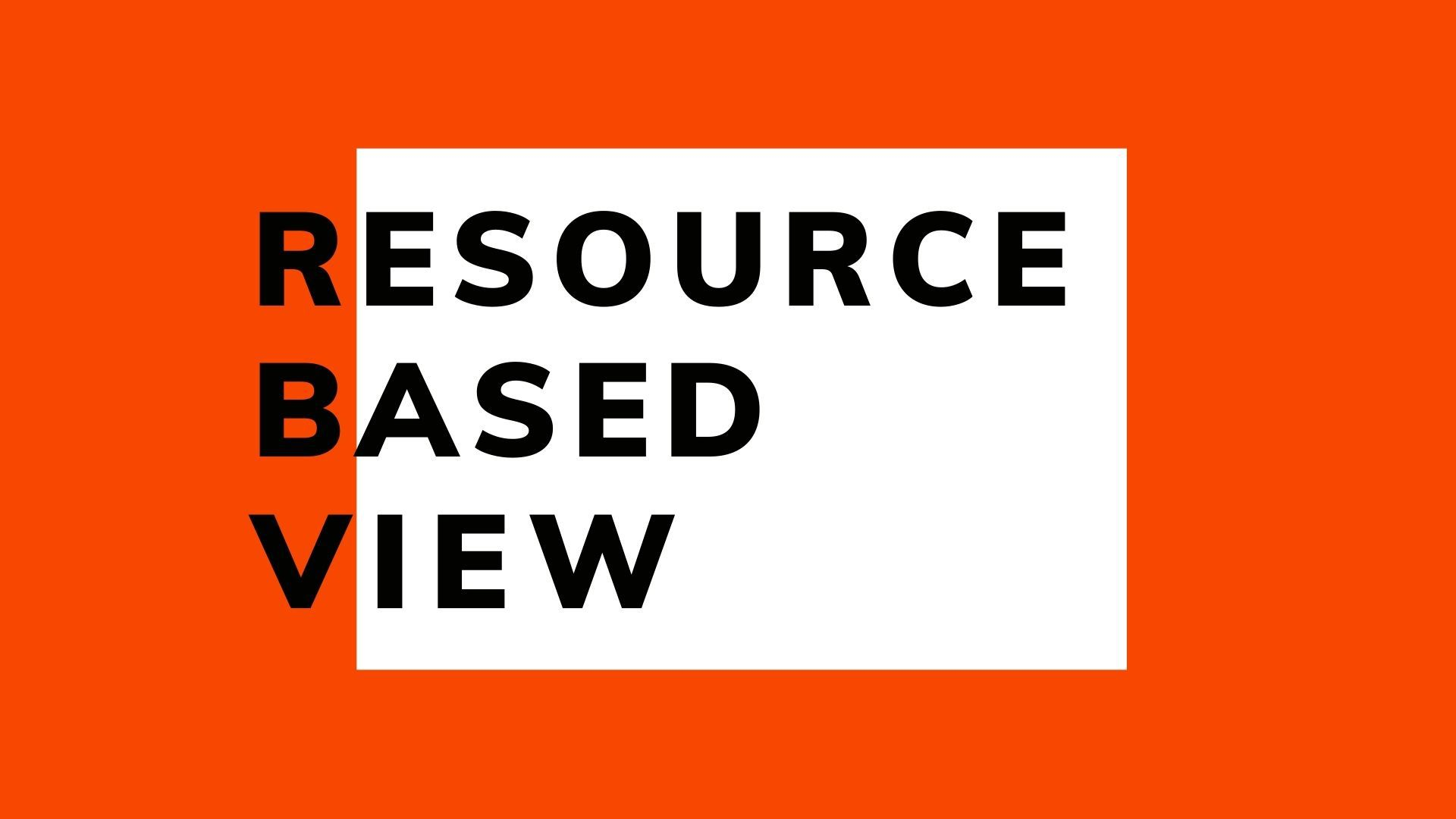 Resource-based view theory