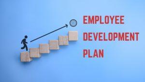 Employee Development Plan   Steps in an employee development plan