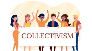 What is Collectivism