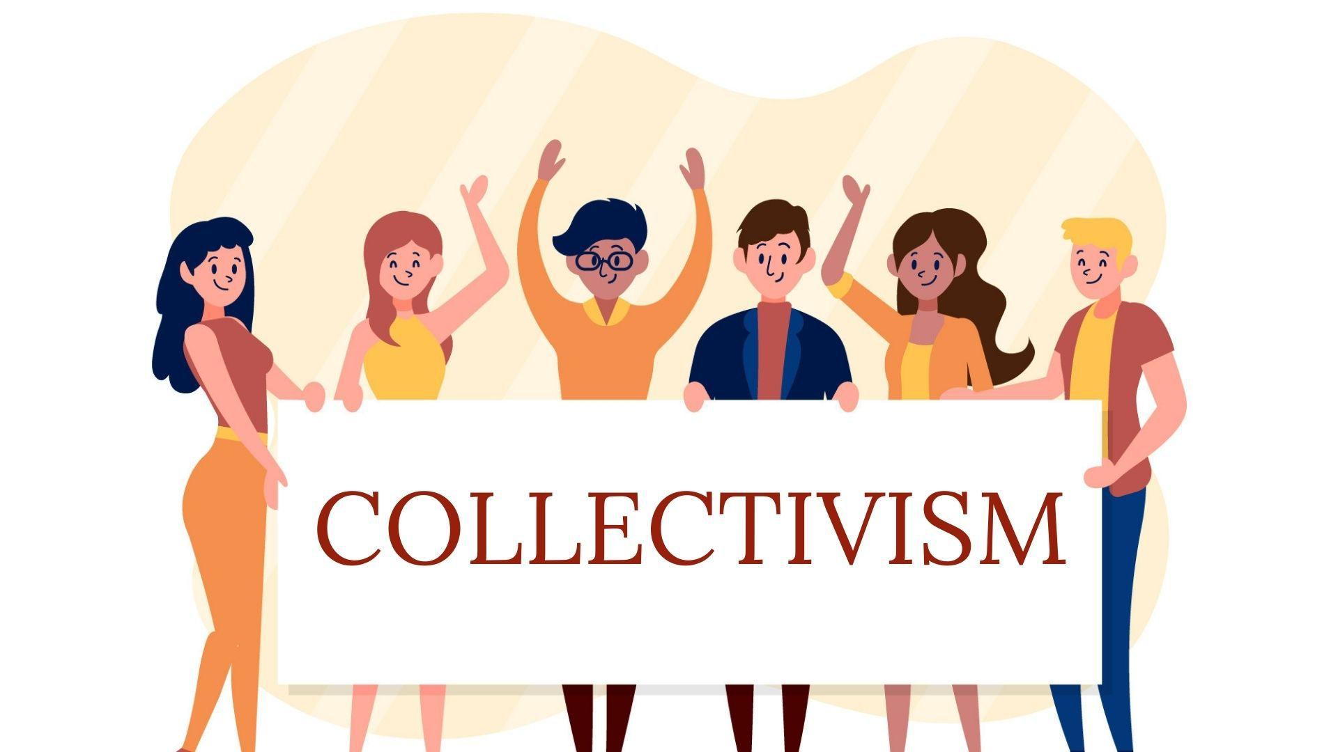 Что такое коллективизм