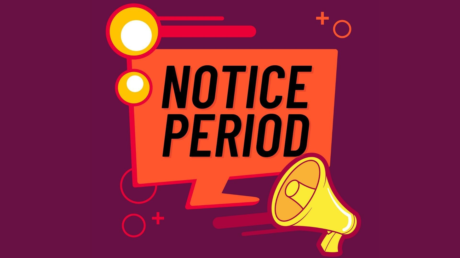 What is Notice Period