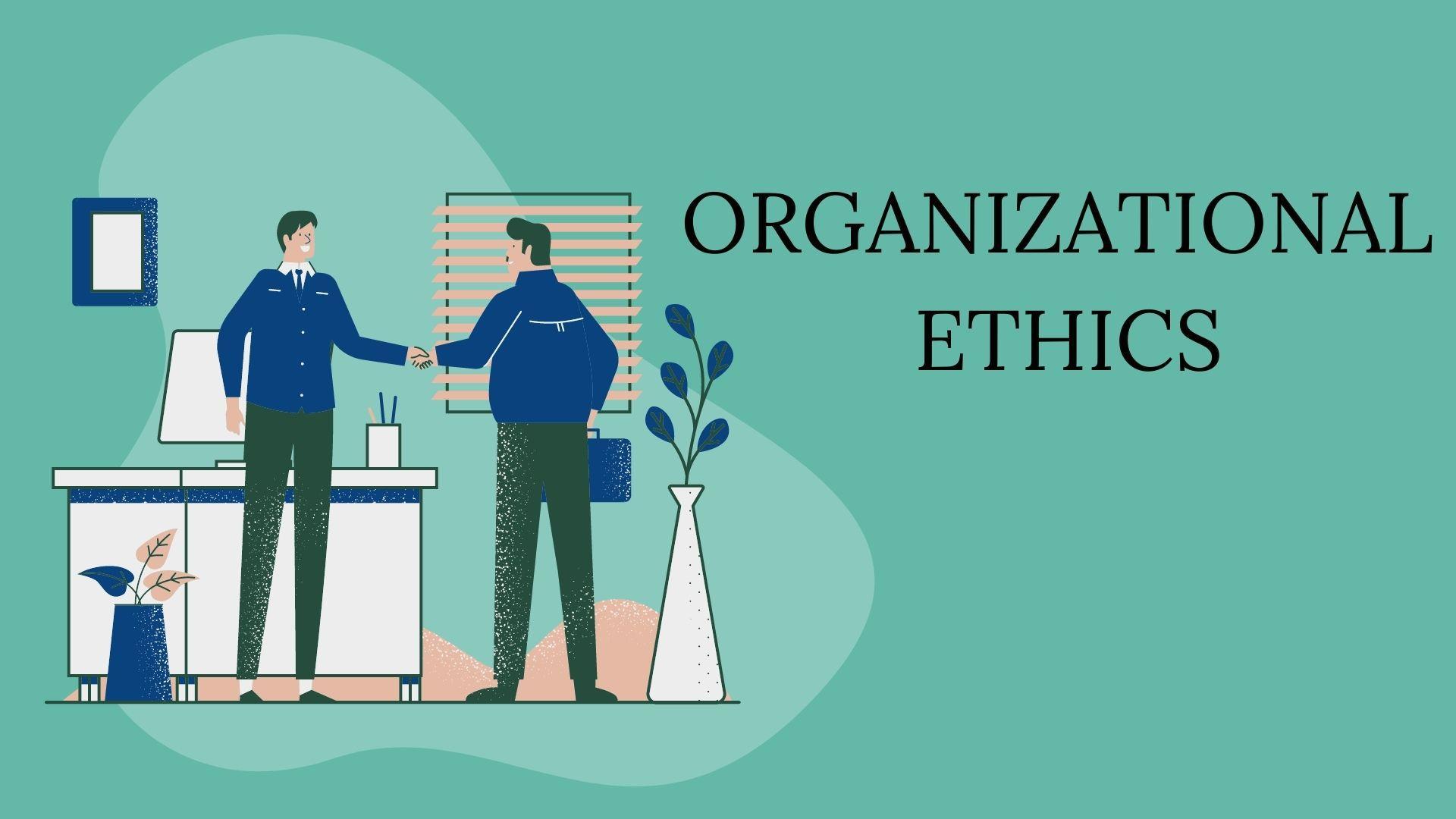 Что такое организационная этика