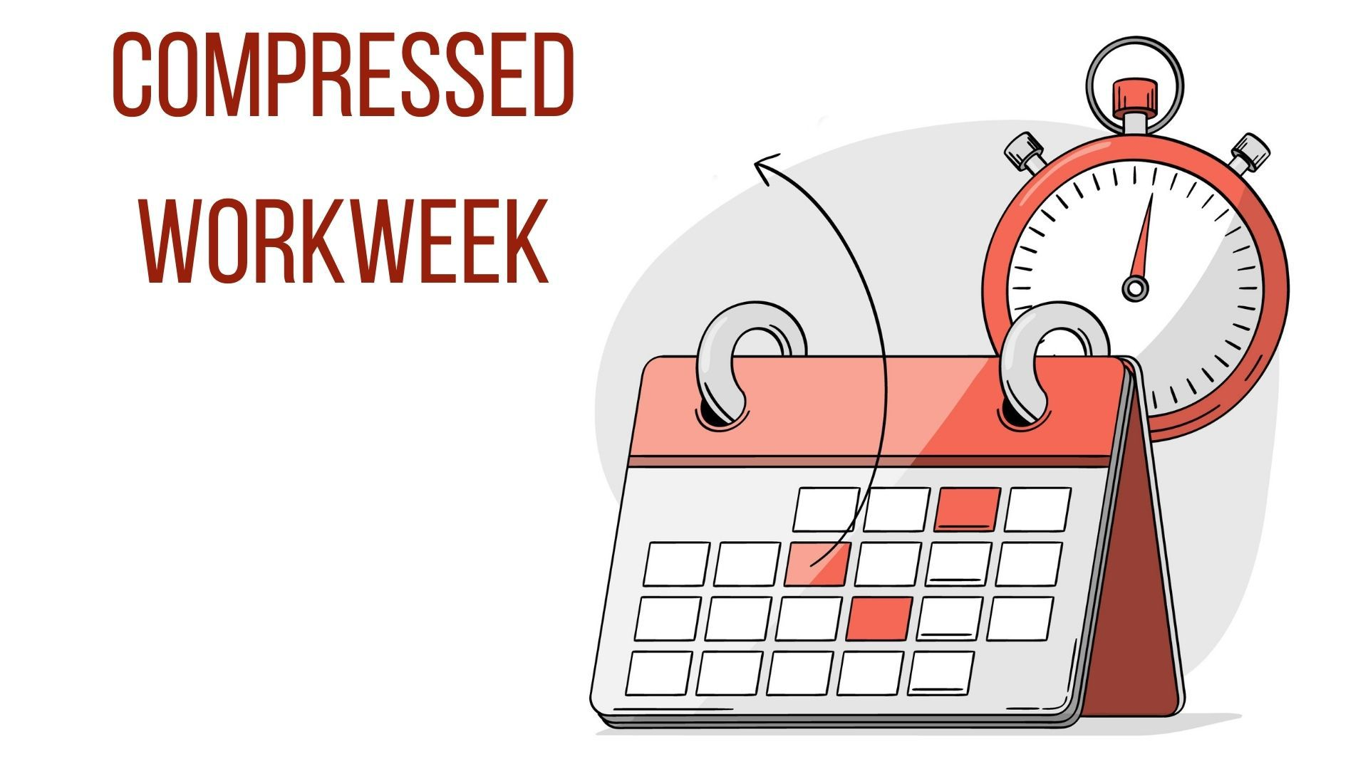 Compressed Workweek