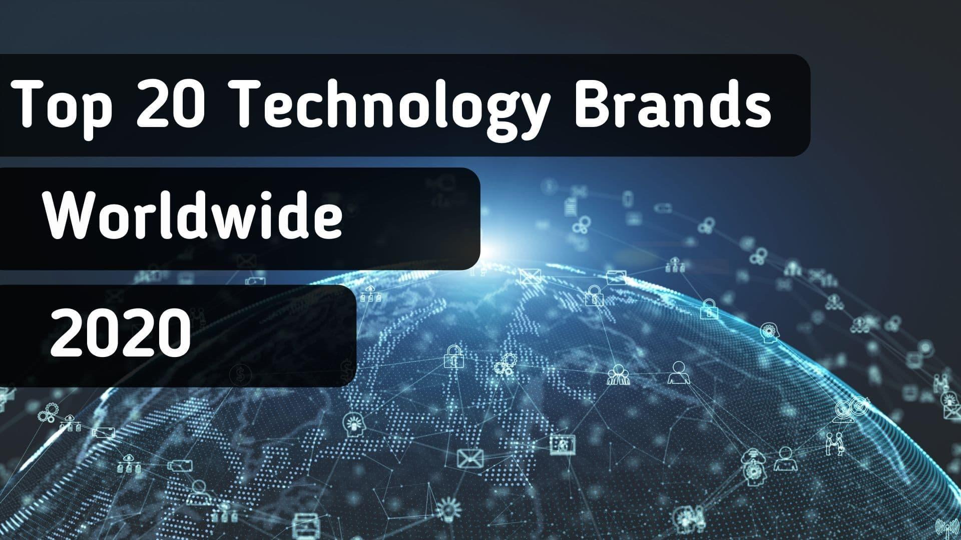 20 ведущих мировых технологических брендов в 2020 году